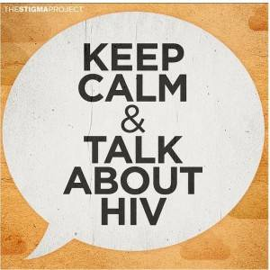 Keep Calm and Talk about HIV